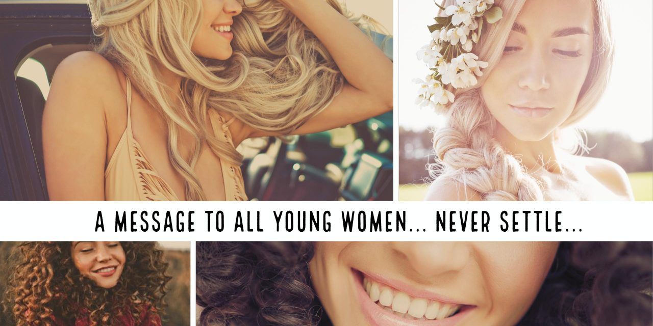 A Message to All the Young Women Out There