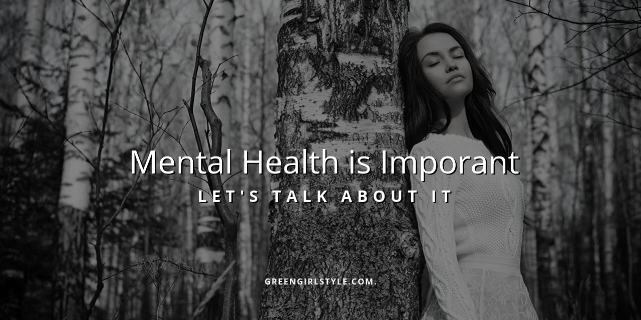 Mental Health is Important – Let's Talk About It